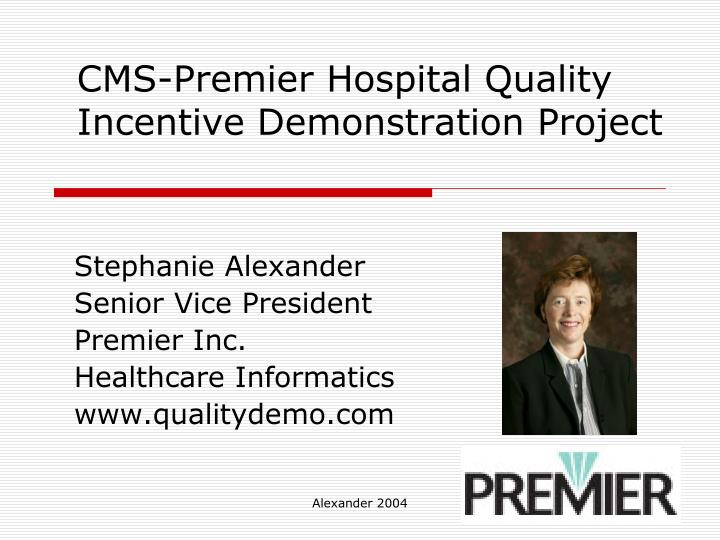 cms premier hospital quality incentive demonstration project n.