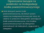 ograniczenia bazuj ce na podatno ci na biodegradacj rodka powierzchniowoczynnego1