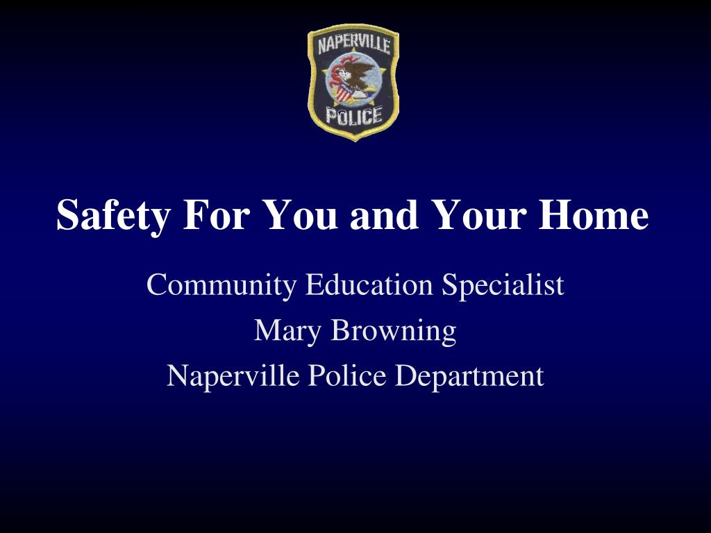 safety for you and your home l.