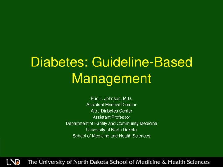 diabetes guideline based management n.