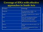 coverage of idus with effective approaches in south asia