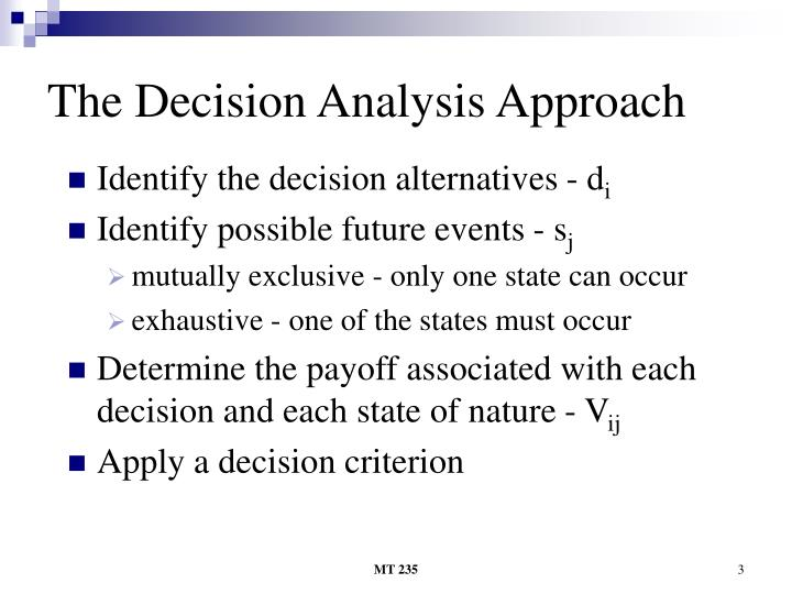 The decision analysis approach