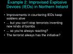 example 2 improvised explosive devices ieds in northern ireland