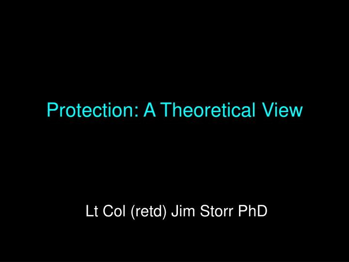 protection a theoretical view n.