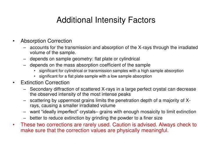 Additional Intensity Factors