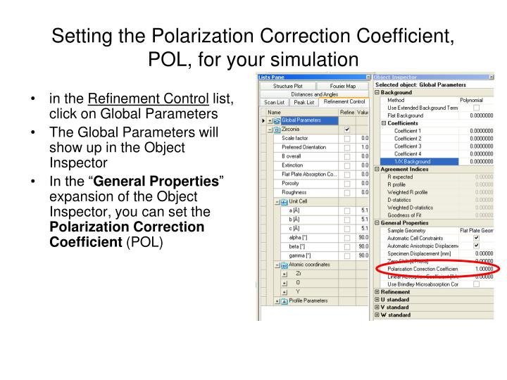 Setting the Polarization Correction Coefficient, POL, for your simulation