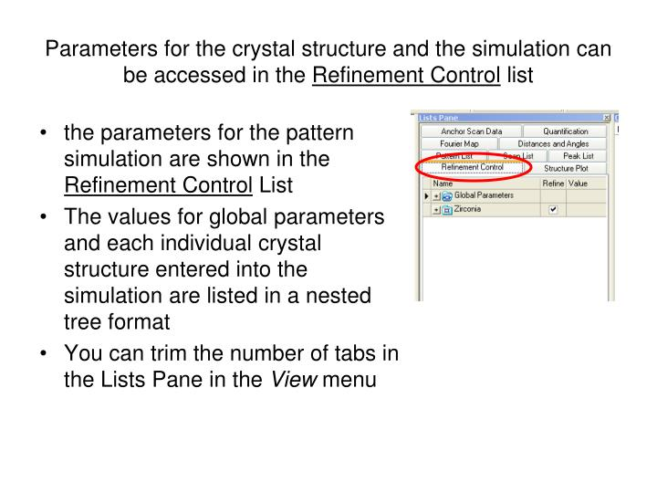 Parameters for the crystal structure and the simulation can be accessed in the
