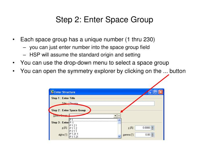 Step 2: Enter Space Group