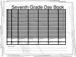 seventh grade day book