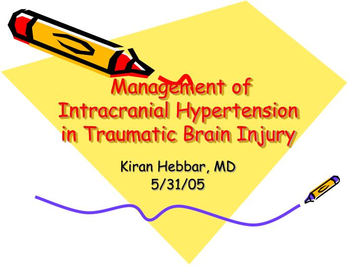management of intracranial hypertension in traumatic brain injury n.