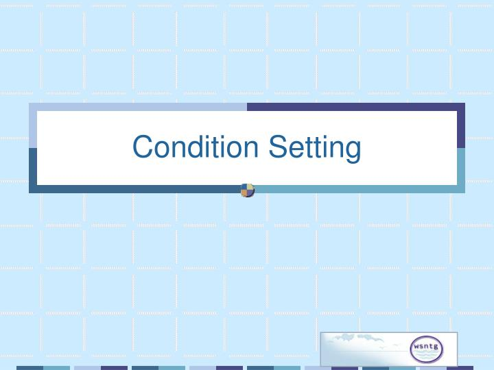 Condition Setting