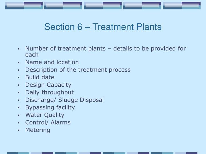 Section 6 – Treatment Plants