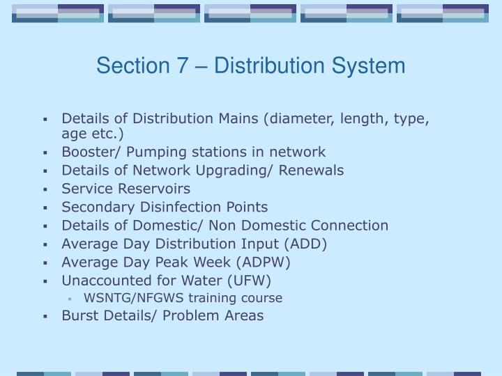 Section 7 – Distribution System