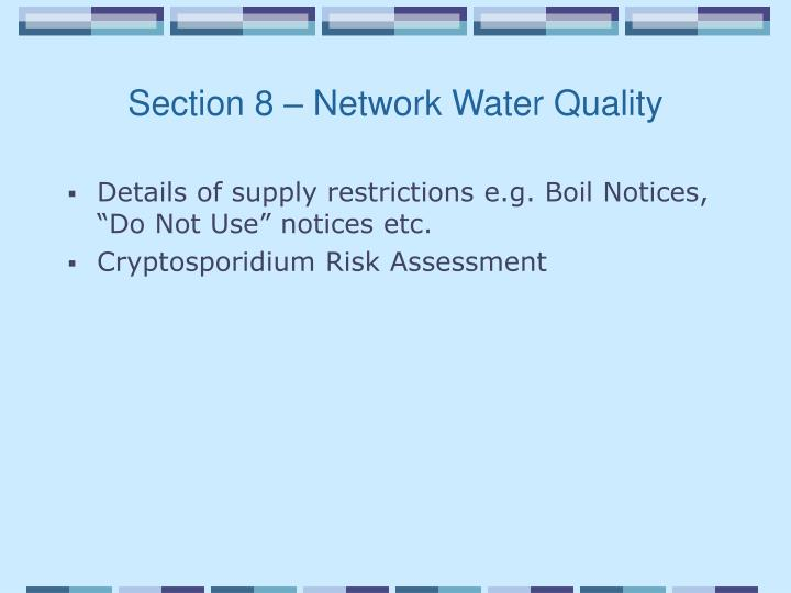 Section 8 – Network Water Quality