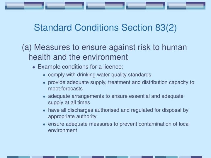 (a) Measures to ensure against risk to human health and the environment