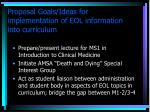 proposal goals ideas for implementation of eol information into curriculum