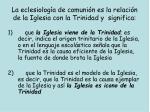 la eclesiolog a de comuni n es la relaci n de la iglesia con la trinidad y significa
