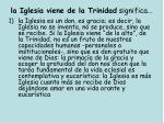 la iglesia viene de la trinidad significa