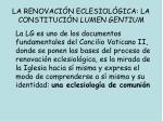 la renovaci n eclesiol gica la constituci n lumen gentium1