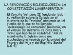 la renovaci n eclesiol gica la constituci n lumen gentium2