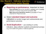 2 e round 6 indicator selection lessons from earlier rounds