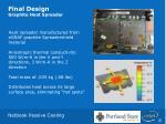 final design graphite heat spreader