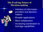 the evolving nature of decision making