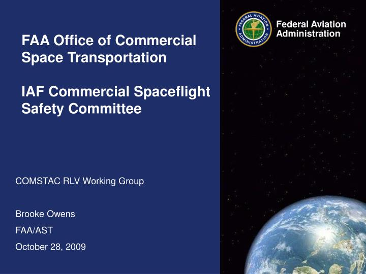 faa office of commercial space transportation iaf commercial spaceflight safety committee n.