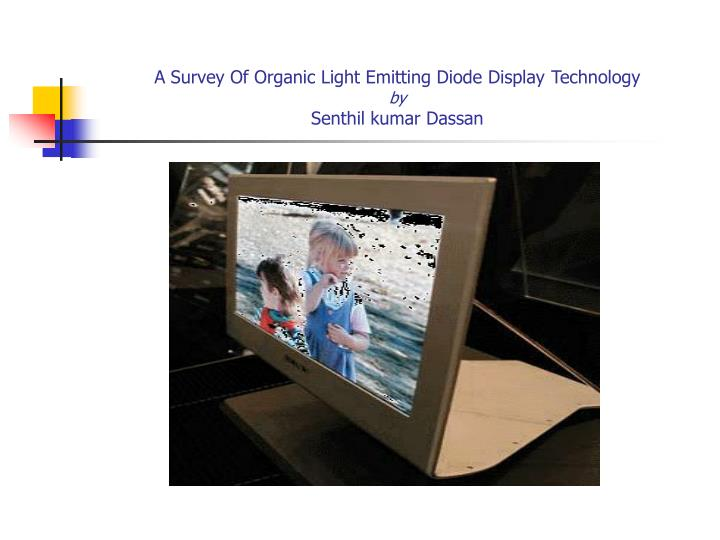 a survey of organic light emitting diode display technology by senthil kumar dassan n.