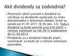 ak dividendy sa zodvodnia