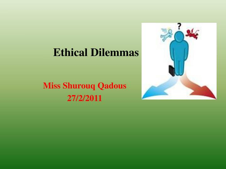 ethical dilemmas n.