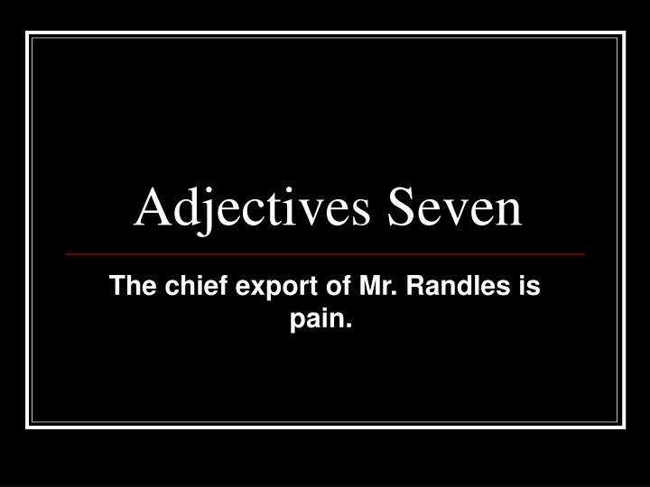 adjectives seven n.