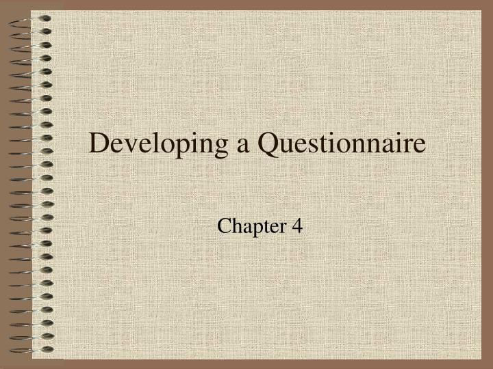 developing a questionnaire n.