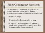 filter contingency questions