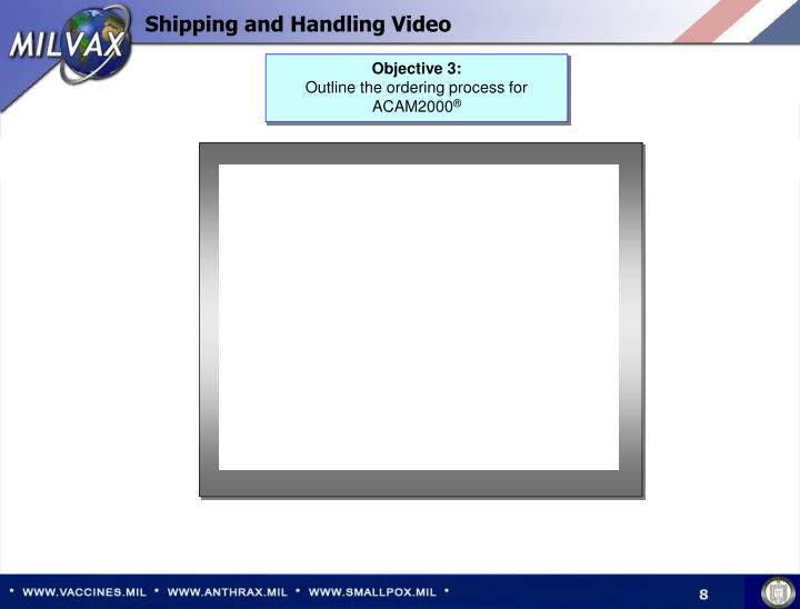 Shipping and Handling Video