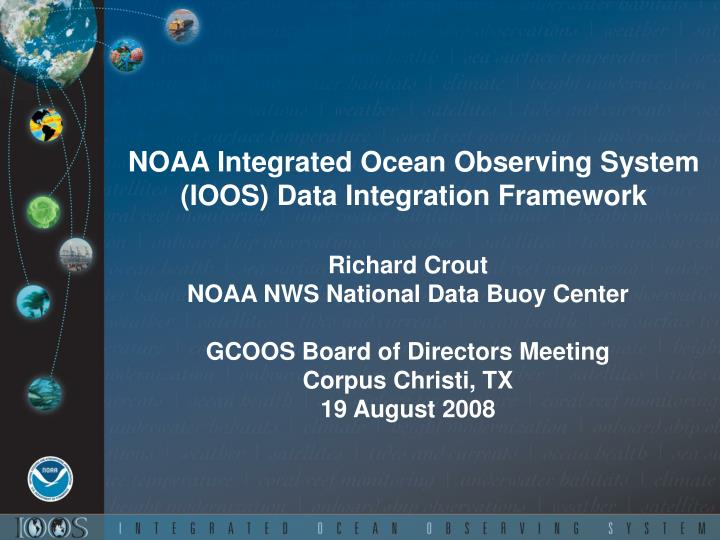 noaa integrated ocean observing system ioos data integration framework n.