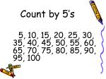count by 5 s