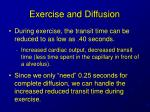 exercise and diffusion