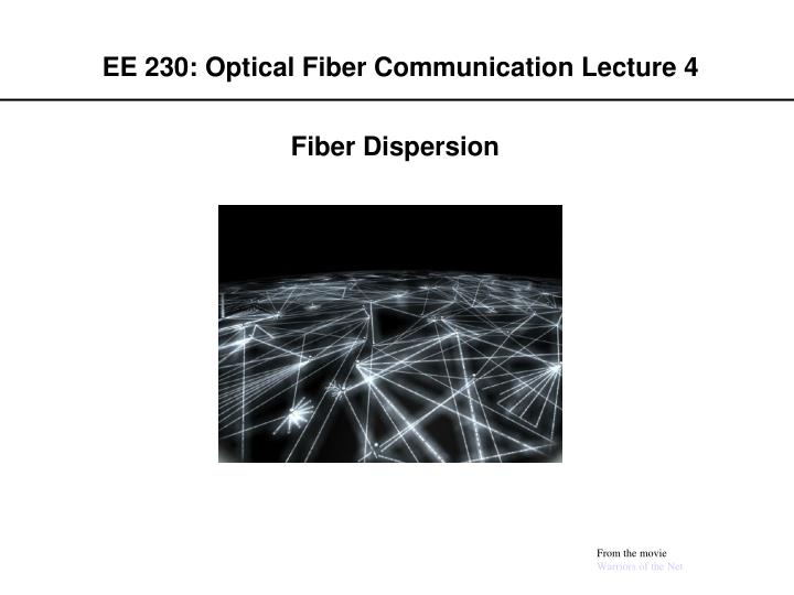ee 230 optical fiber communication lecture 4 n.