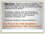 the future for aae speakers code switching in the classroom2