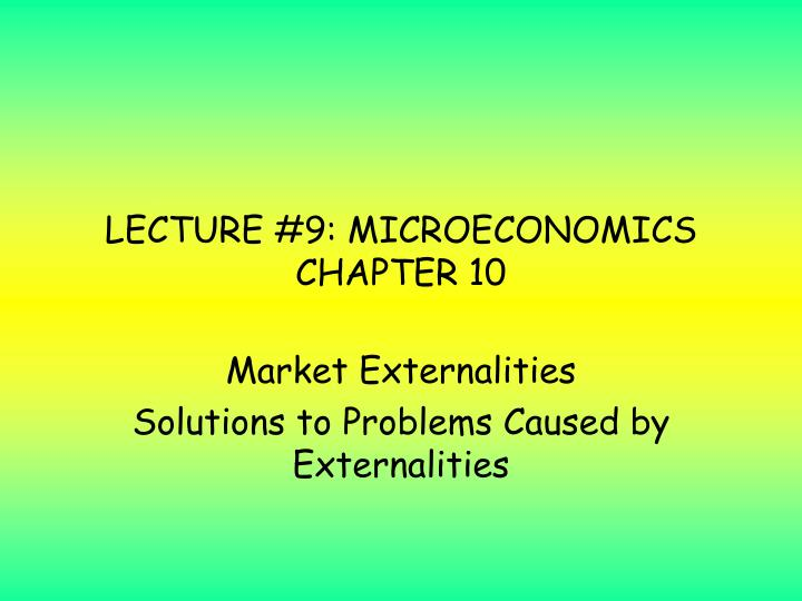 lecture 9 microeconomics chapter 10 n.