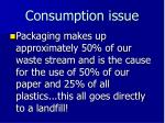 consumption issue1