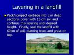 layering in a landfill