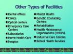 other types of facilities