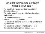 what do you want to achieve what is your goal