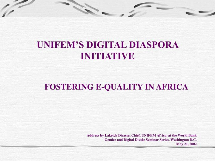unifem s digital diaspora initiative n.