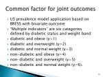 common factor for joint outcomes