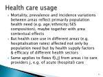 health care usage