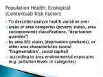 population health ecological contextual risk factors