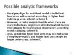 possible analytic frameworks